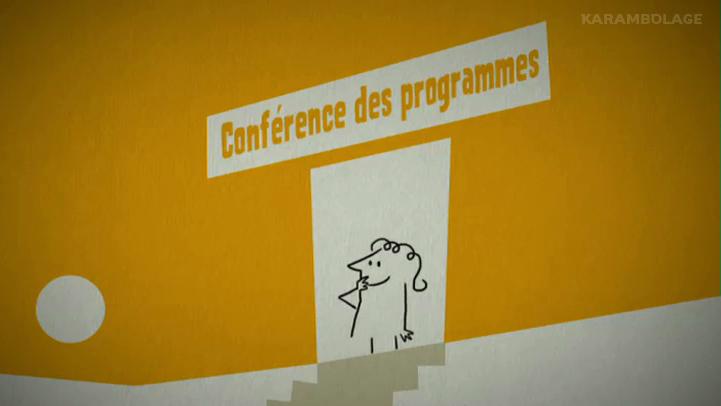 La Conférence des programmes
