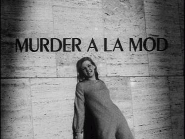 Murder a la mod