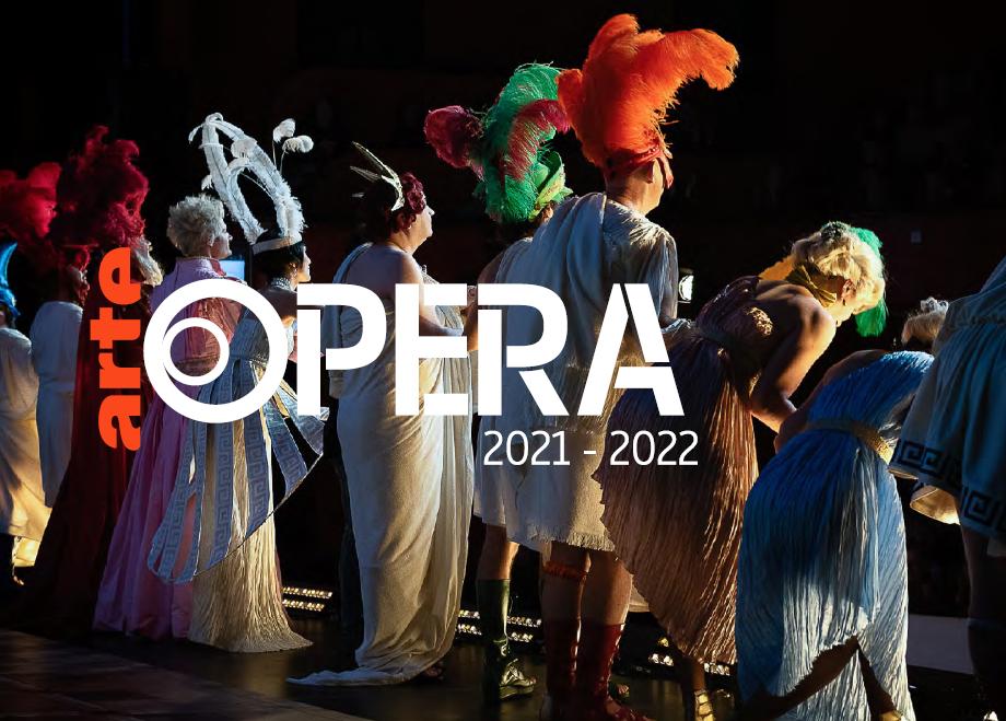 ARTE präsentiert in Kooperation mit 21 europäischen Opernhäusern die neue digitale  Opernspielzeit Saison ARTE Opera 21/22 - ARTE Presse